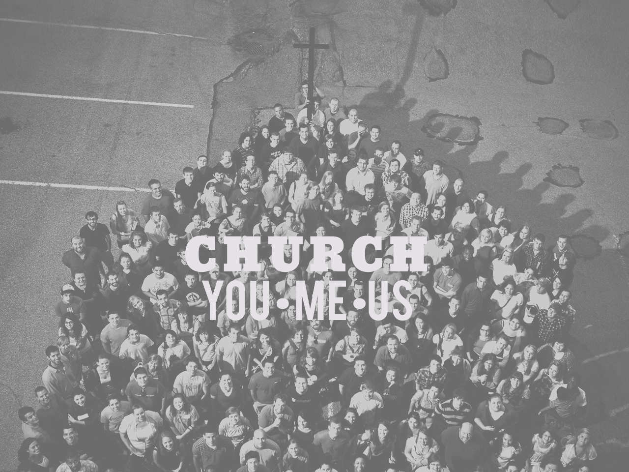 Church You Me Us